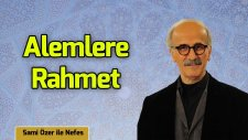 Sami Özer - Alemlere Rahmet (Hüzzam İlahi) -  Trt Diyanet