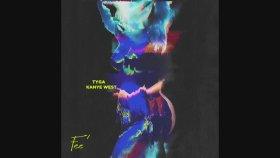 Tyga - Feel Me