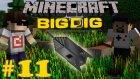Minecraft: Big Dig #11 - Uzaya Hazırlık!