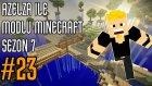 Modlu Minecraft Sezon 7 Bölüm 23 - ALTIMA İŞEDİM!!!!