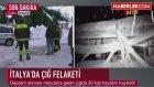 İtalya'da Çığ Faciası: 30 Kişi Hayatını Kaybetti