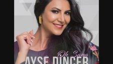 Ayşe Dinçer - Bak Şansıma (2017)