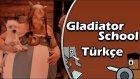 AZ DAHA BABALARA GELİYORDUK   Gladiator School   Türkçe   Bölüm 11