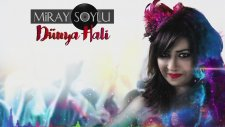 Miray Soylu - Dünya Hali (Lyric Video)
