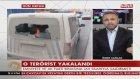 Emniyet Müdürlüğü Ve Ak Parti İl Başkanlığı'na Saldıran Terörist Yakalandı!