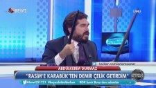 Abdülkerim Durmaz: Sana Karabük Demir Çelik'ten Boru Getirdim Rasim! (Beyaz Futbol - 22 Ocak 2017)