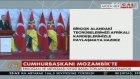 Cumhurbaşkanı Erdoğan: Mozambik Türkiye'de büyükelçiliğini açmalıdır
