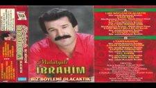 Malatyalı İbrahim - Gözüm Görmesin