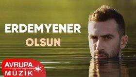 Erdem Yener - Olsun (Official Audio)