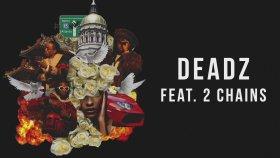 Migos feat. 2 Chainz - Deadz