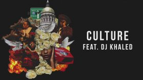 Migos feat. DJ Khaled - Culture