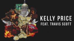 Migos feat. Travis Scott - Kelly Price