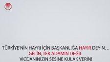 Başkanlığa Hayır Dr. Sinan Oğan