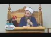 Cübbeli Ahmet Hoca İti'kat Sohbetleri (27)