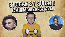 İzmir Buluşması ! ~ Mavibahçe Avm ~