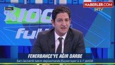 Süper Lig'de Fenerbahçe Deplasmanda Kayserispor'a 4-1 Yenildi