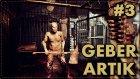 Yeter Öl Be Adam | Resident Evil 7 : Biohazard
