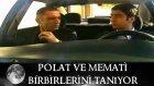 Polat ve Memati birbirlerini tanıyorlar - Kurtlar Vadisi 23.Bolum