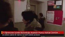 7 Öğrencinin İçinde Bulunduğu Asansör Zemine Çakıldı