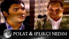 İplikci Nedim ile Polat - Kurtlar Vadisi 22.Bolum