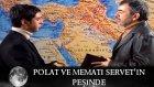 Polat ve Memati Servet'in Peşinde - Kurtlar Vadisi 24.Bolum
