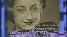 Mustafa Kemal Paşa Şarkısı Söyleyen Torununa Sultan Vahdettin'in Cevabı