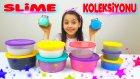 Slime Koleksiyonumuzu Gösteriyoruz | Rahatlatıcı Slime | Slime İle Oynama | Slime Videosu