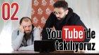 Youtube'da Takılıyoruz - 2