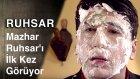 Ruhsar | Mahzar, Ruhsar'ı Ilk Kez Goruyor...