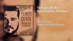 Yener Çevik - Kadro