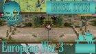 Mobil Seri : European War 3 / Türkiye - Bölüm 7