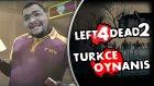 Hayri Pıtır Ve Dambıldor  / Left 4 Dead 2 : Türkçe - Bölüm 4