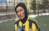 49 Yaşında Futbolcu Olmak İsteyen Azize Teyze