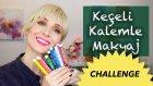 Keçeli Kalemle Makyaj Challenge | Sebile Ölmez