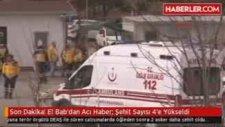 El Bab'dan Acı Haber Şehit Sayısı 4'e Yükseldi