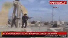 NYT Türkiye ve Rusya El Bab'ı Rejime Verme Konusunda Anlaştı