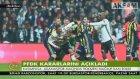 Olaylı Beşiktaş-Fenerbahçe Derbisinin Faturası Belli Oldu