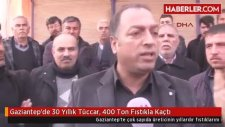 Gaziantep'te 30 Yıllık Tüccar 400 Ton Fıstıkla Kaçtı