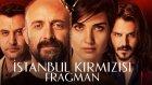 İstanbul Kırmızısı - Fragman (3 Mart'ta Sinemalarda)
