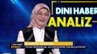 Dini Haber Analiz - 10 Şubat 2017 - Trt Diyanet