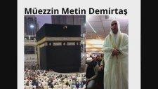 Metin Demirtaş. Kabe canlı kamet. Iqamah al salah Makkah Mukarramah. Sheikh Ali Mullah taklidi.