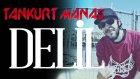 Tankurt Manas -Delil Beat