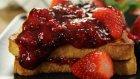 Kırmızı Meyveli Fransız Tostu