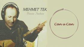 Mehmet Tek - Can U Can