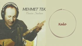 Mehmet Tek - Xalo