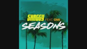 Shaggy - Ft. OMI - Seasons