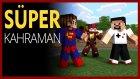 Süper Kahramanlar Modu - Flash, Batman, Süperman, Spiderman - Modlu Minecraft