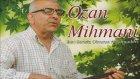 Ozan Mihmani - Ben Sensiz Olmaya Alışamadım