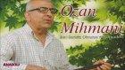 Ozan Mihmani - Nurhak Dağı (U.H.)