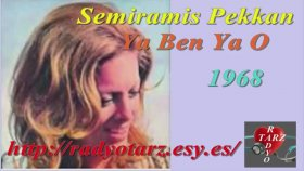 Semiramis Pekkan - Ya Ben Ya O